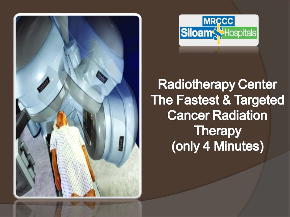RADIOTHERAPY CENTER  Radiotherapy with RapidArc, The 1 st in Indonesia  The fastest & targeted cancer radiotherapy (only 4 minutes)  Target Market: pasien Ca dengan kebutuhan radioterapi kelas middle up  Target Area: Indonesia-Singapore-Malaysia