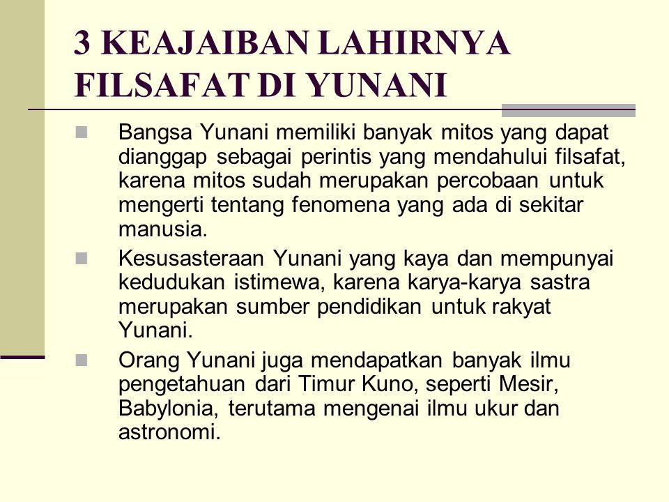 FILUSUF PERTAMA Filusuf pertama disebut juga sebagai Filusuf Alam.