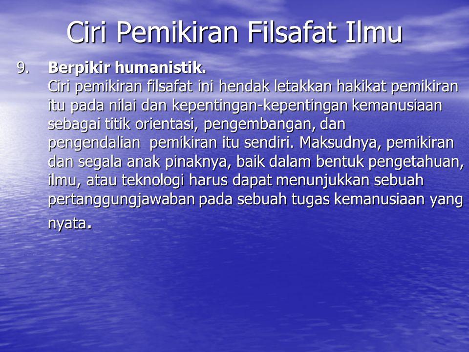 9.Berpikir humanistik.