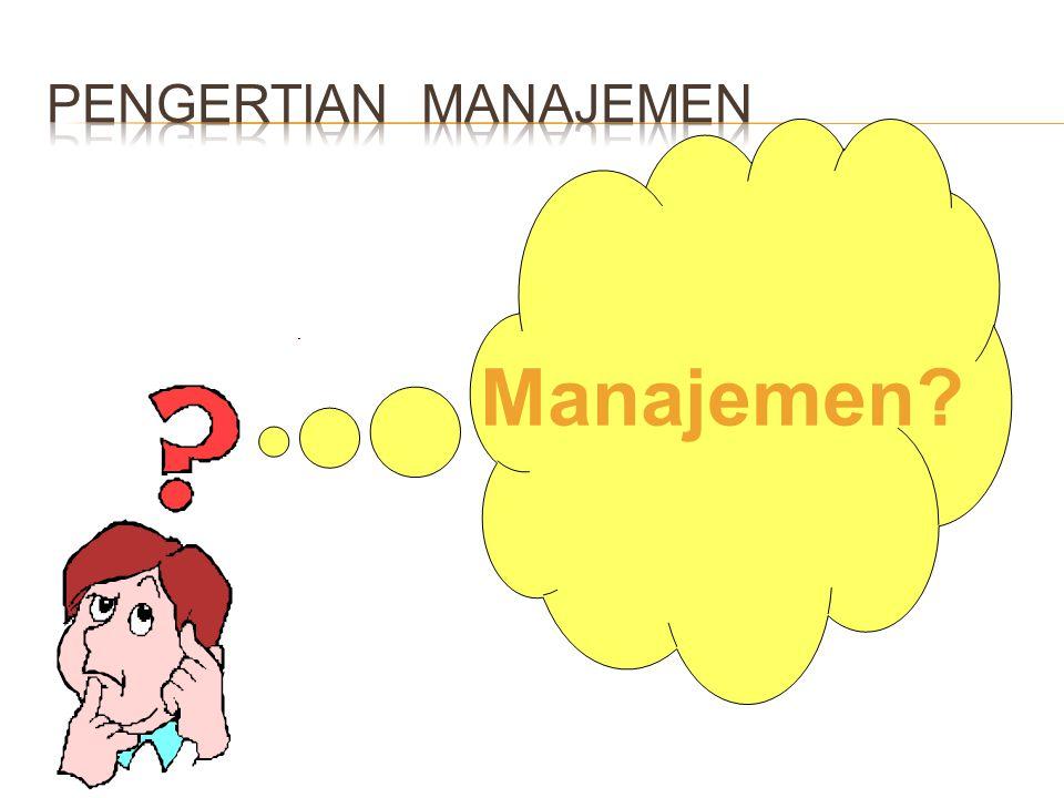 Manajemen?