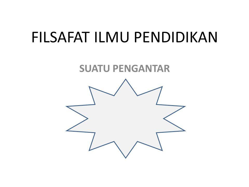 APA FILSAFAT ITU.