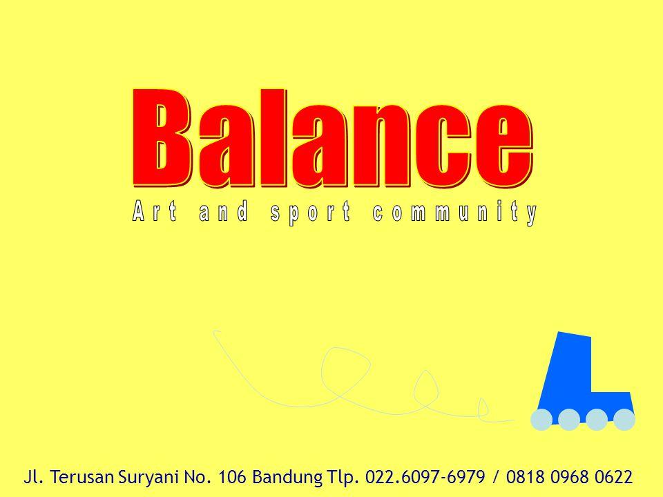 Jl. Terusan Suryani No. 106 Bandung Tlp. 022.6097-6979 / 0818 0968 0622