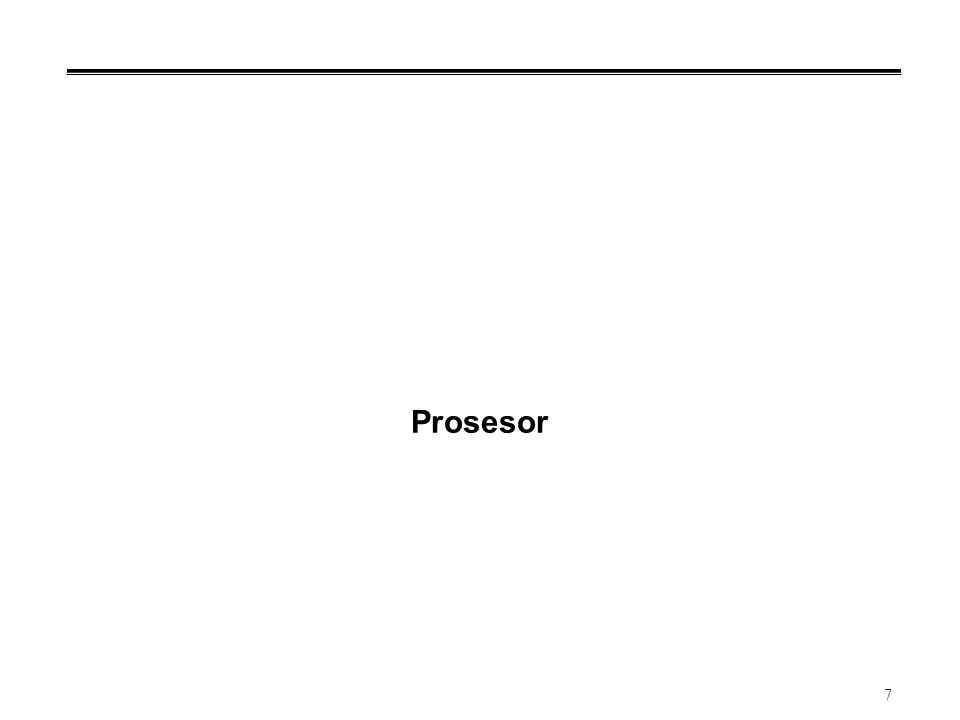 8 Prosesor: Control & Datapath Processor (active) Computer Control ( brain ) Datapath ( brawn ) Memory (passive) (where programs, data live when running) Devices Input Output