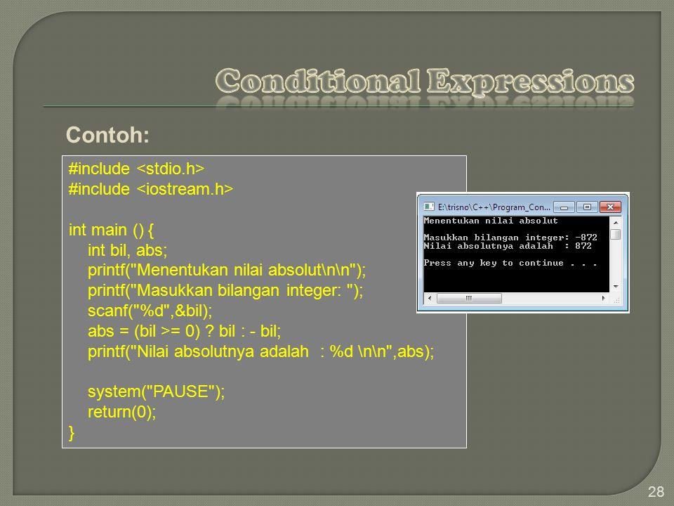 28 #include int main () { int bil, abs; printf( Menentukan nilai absolut\n\n ); printf( Masukkan bilangan integer: ); scanf( %d ,&bil); abs = (bil >= 0) .