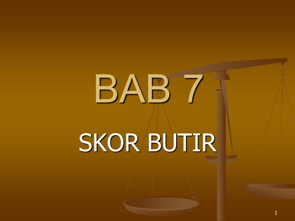 1 BAB 7 SKOR BUTIR