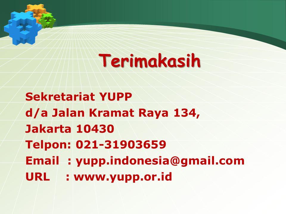 Terimakasih Sekretariat YUPP d/a Jalan Kramat Raya 134, Jakarta 10430 Telpon: 021-31903659 Email : yupp.indonesia@gmail.com URL : www.yupp.or.id