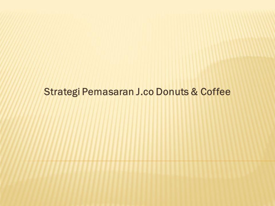 Strategi Pemasaran J.co Donuts & Coffee