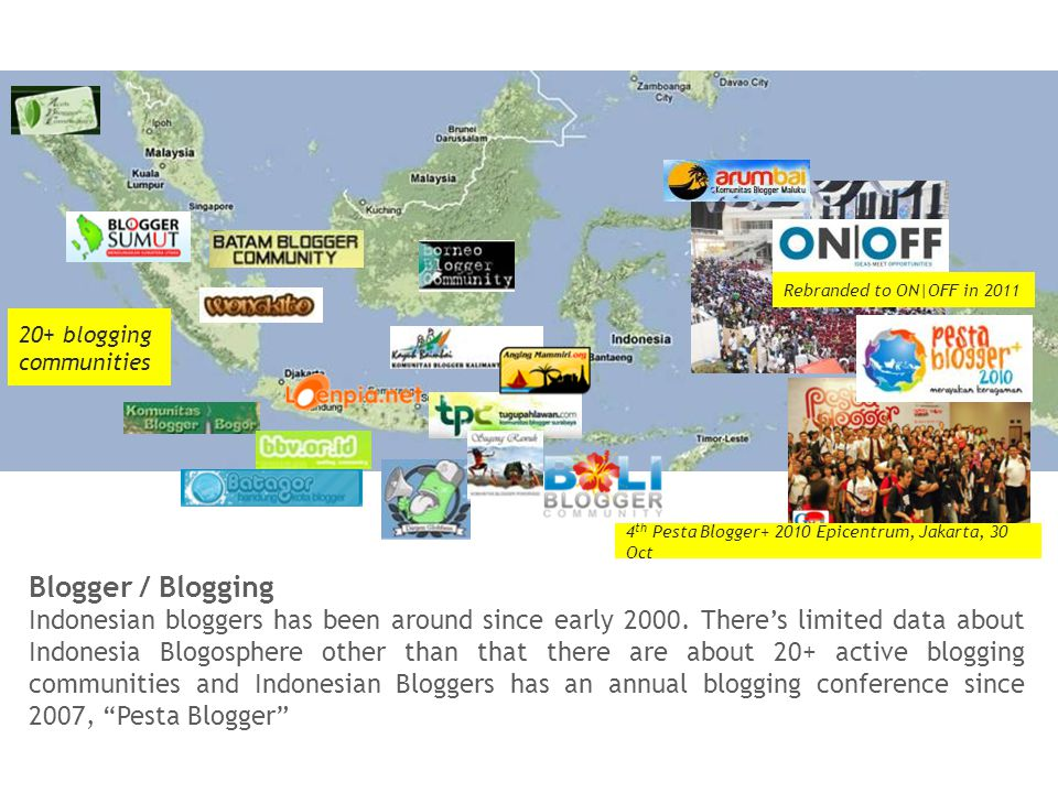 Blogger / Blogging Indonesian bloggers has been around since early 2000.