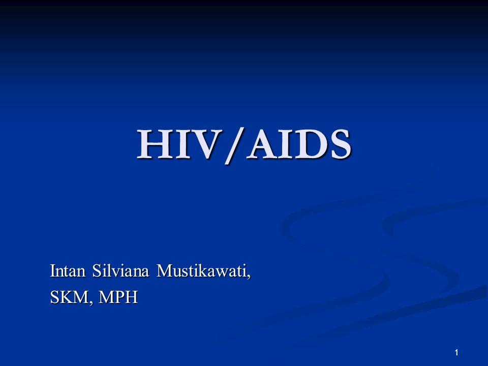 12 Perjalanan penyakit HIV/AIDS Masa jendelaMasa tanpa gejalaAIDS Mati 3 – 6 bulan5 – 10 tahun3 bulan - …???