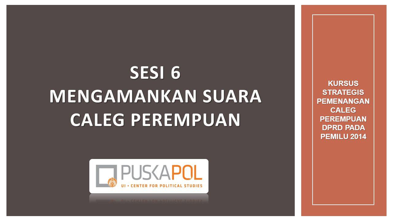  Bagaimana mengamankan perolehan suara SEJAK DARI TPS HINGGA PROSES REKAP SUARA.