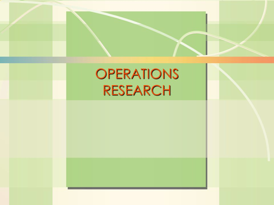 6s-1Linear Programming William J. Stevenson Operations Management 8 th edition OPERATIONS RESEARCH