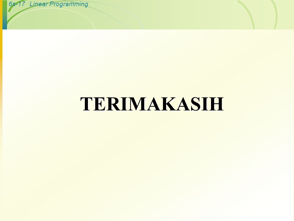 6s-17Linear Programming TERIMAKASIH