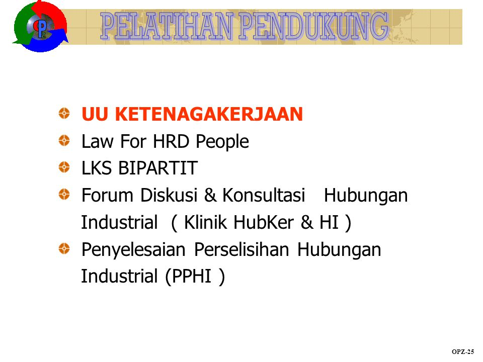 UU KETENAGAKERJAAN Law For HRD People LKS BIPARTIT Forum Diskusi & Konsultasi Hubungan Industrial ( Klinik HubKer & HI ) Penyelesaian Perselisihan Hub