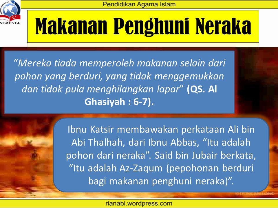 """Dari Abu Hurairah ra beliau berkata, """"Rasulullah saw bersabda, 'Api kalian, yang dinyalakan oleh anak Adam, hanyalah satu dari 70 bagian nyala api Jah"""