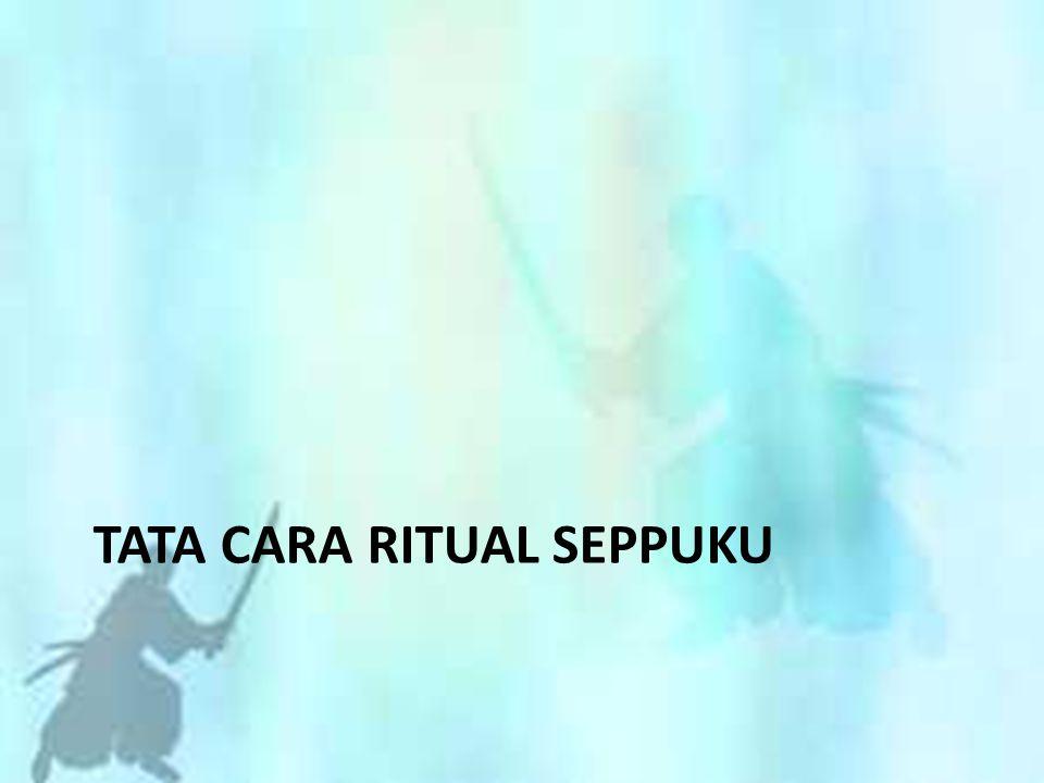 TATA CARA RITUAL SEPPUKU