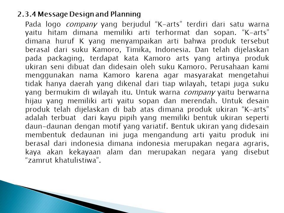 "2.3.4 Message Design and Planning Pada logo company yang berjudul ""K-arts"" terdiri dari satu warna yaitu hitam dimana memiliki arti terhormat dan sopa"