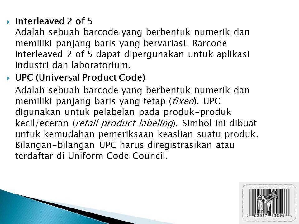  Interleaved 2 of 5 Adalah sebuah barcode yang berbentuk numerik dan memiliki panjang baris yang bervariasi. Barcode interleaved 2 of 5 dapat dipergu