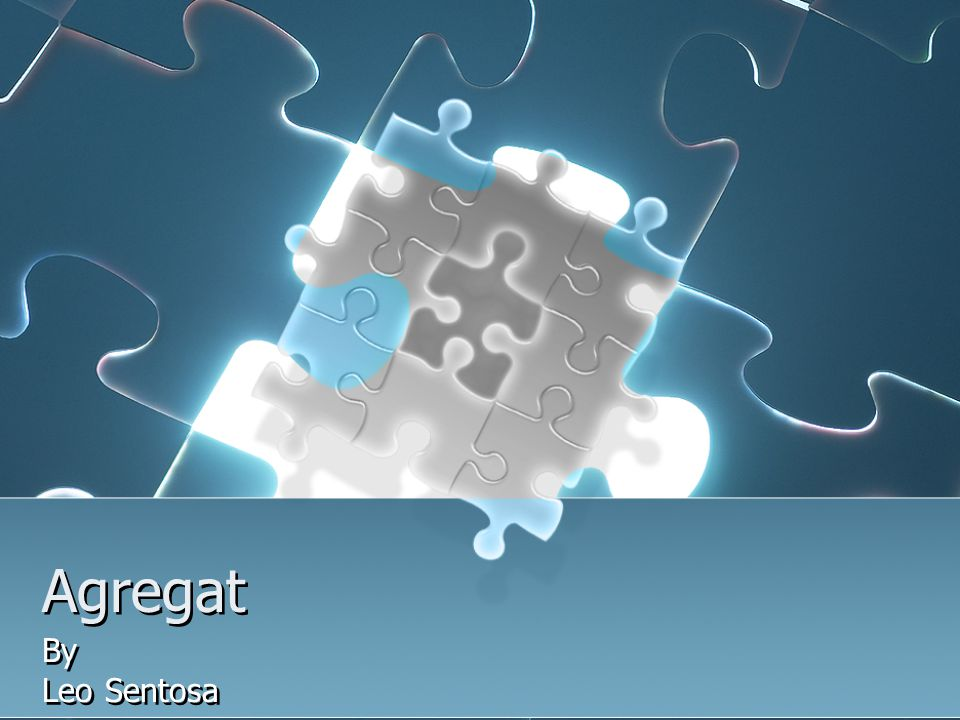 Agregat By Leo Sentosa By Leo Sentosa