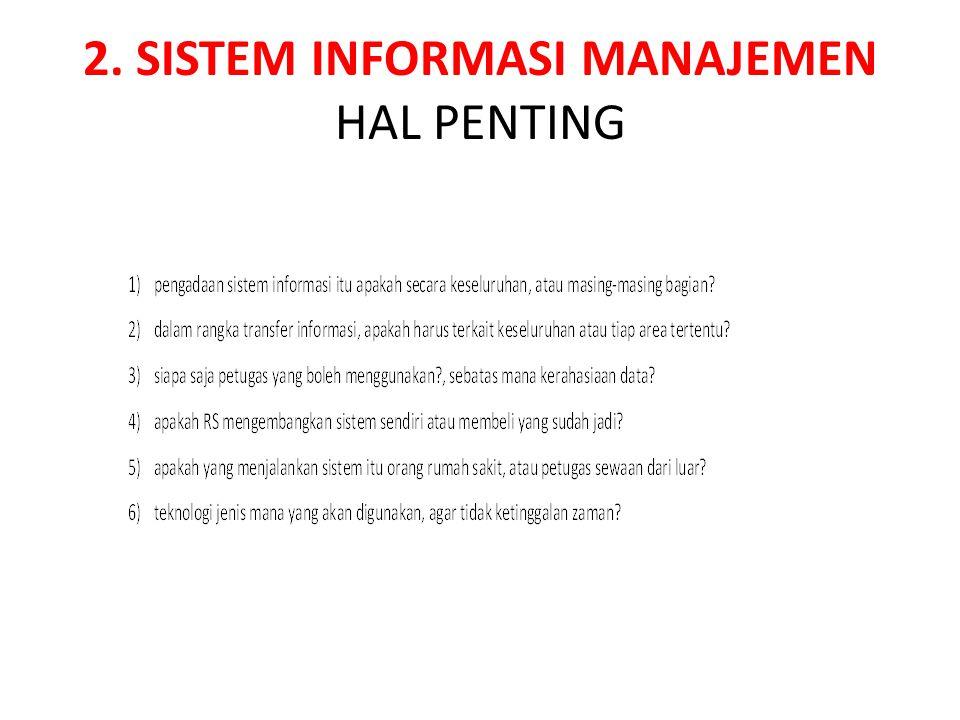 2. SISTEM INFORMASI MANAJEMEN HAL PENTING
