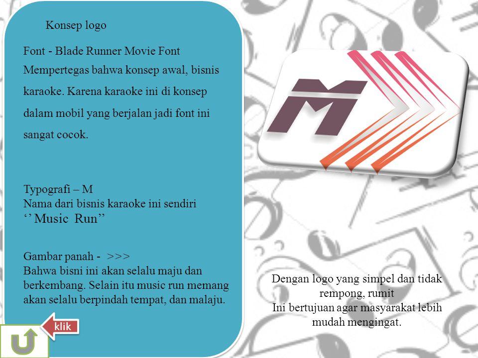 Konsep logo Typografi – M Nama dari bisnis karaoke ini sendiri '' Music Run'' Gambar panah - >>> Bahwa bisni ini akan selalu maju dan berkembang.