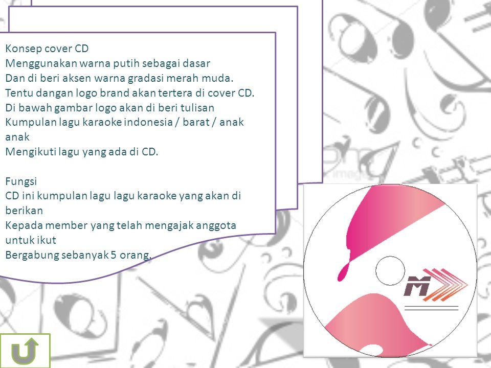 Konsep cover CD Menggunakan warna putih sebagai dasar Dan di beri aksen warna gradasi merah muda.