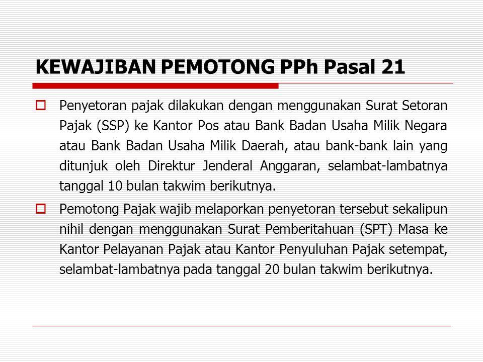UPAH HARIAN > RP 200.000, > RP 2.025.000 DALAM SATU BULAN  Joko Budiono (belum menikah) bekerja sebagai buruh harian dengan upah per hari Rp.