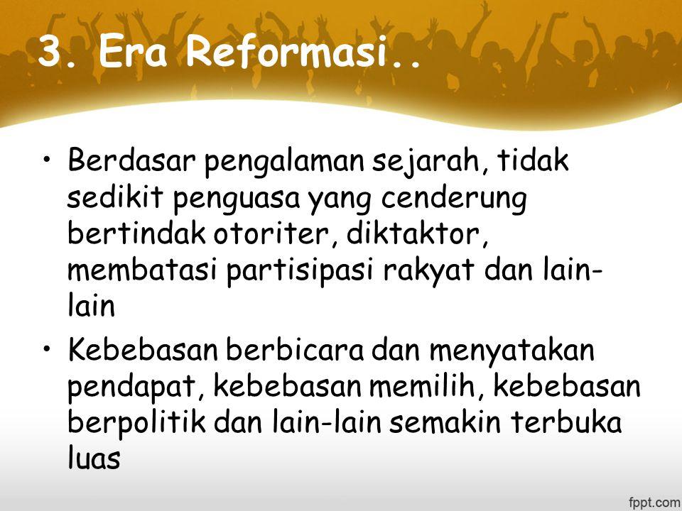 3.Era Reformasi..