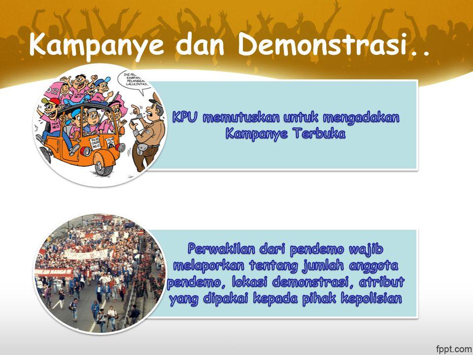 Kampanye dan Demonstrasi..
