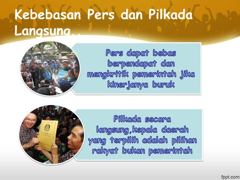 Kebebasan Pers dan Pilkada Langsung..