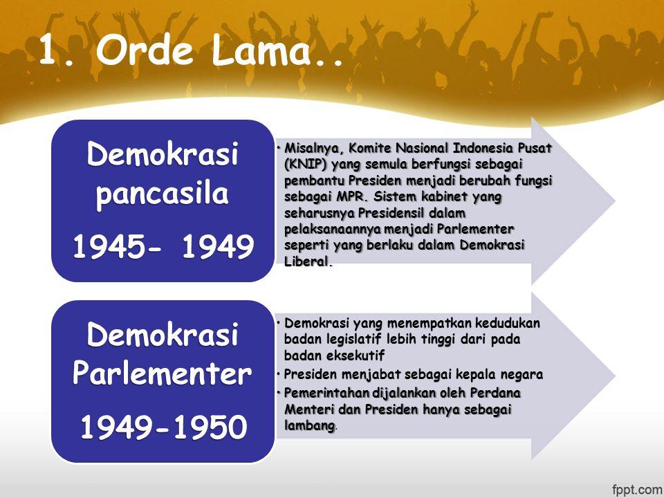 1.Orde Lama..
