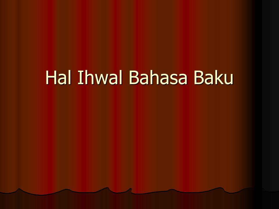 Hal Ihwal Bahasa Baku