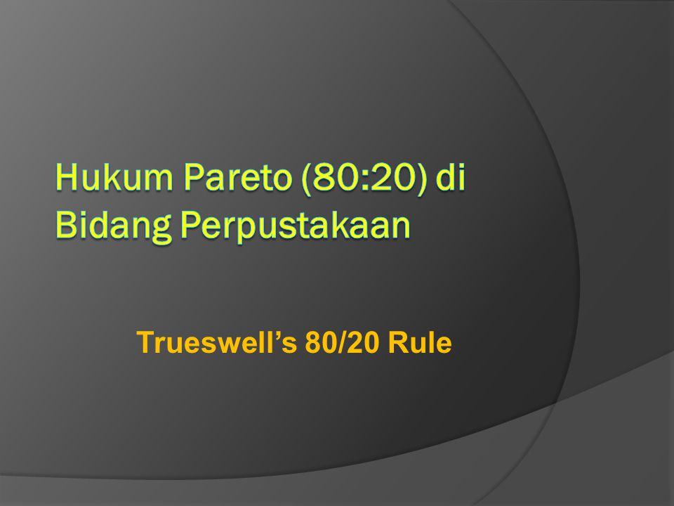 Trueswell's 80/20 Rule