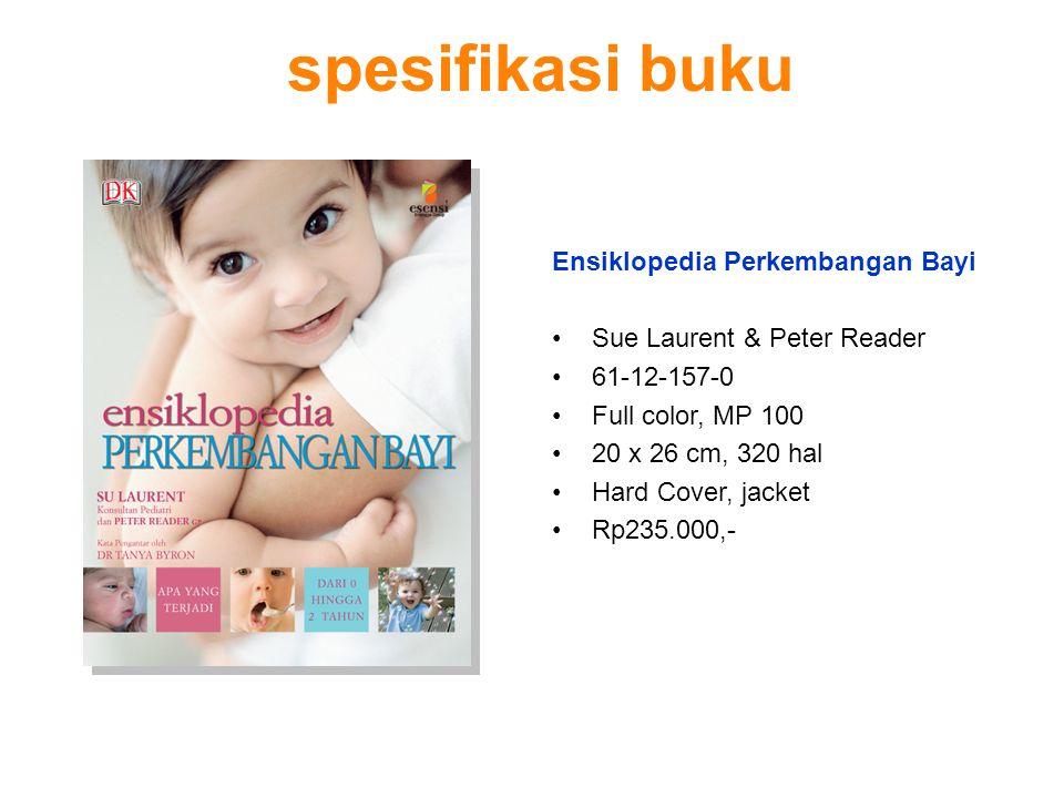 Pedoman perawatan terlengkap untuk anak usia 0 – 2 tahun.