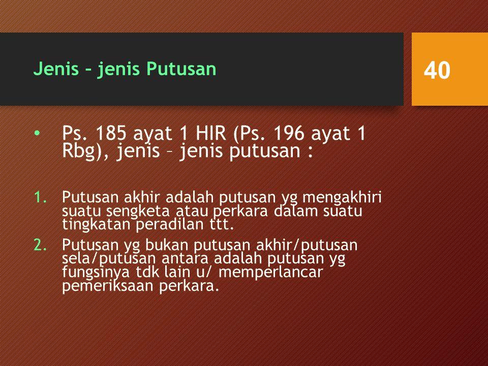 Jenis – jenis Putusan Ps.185 ayat 1 HIR (Ps.