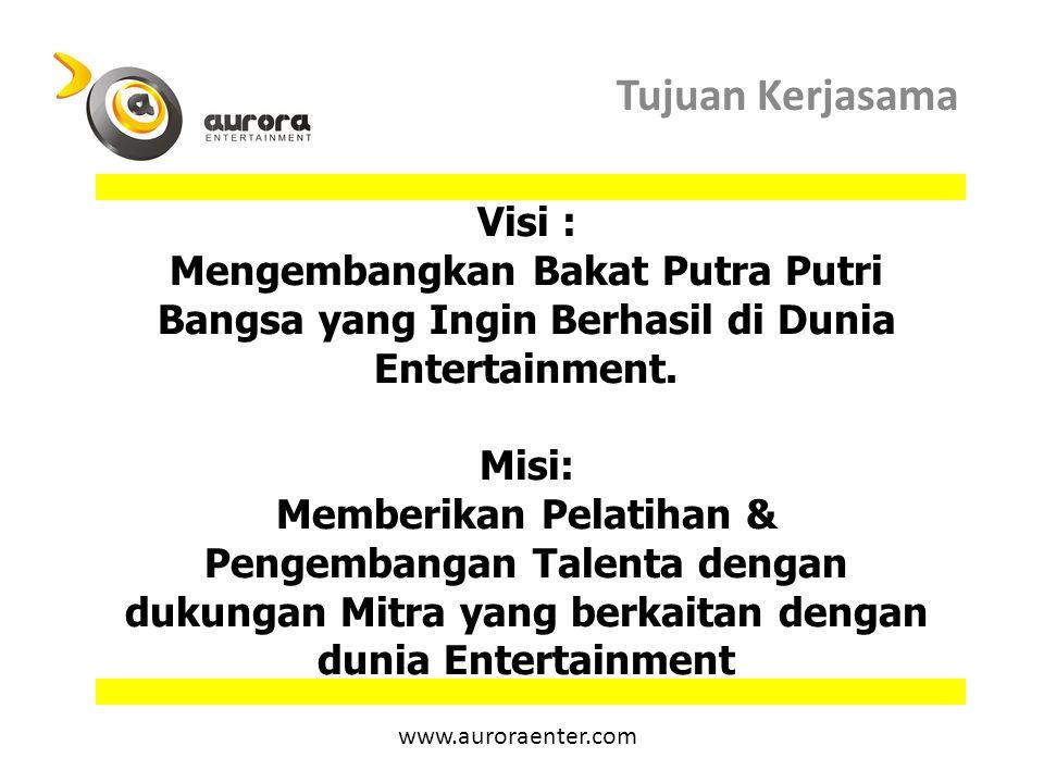 Visi : Mengembangkan Bakat Putra Putri Bangsa yang Ingin Berhasil di Dunia Entertainment. Misi: Memberikan Pelatihan & Pengembangan Talenta dengan duk