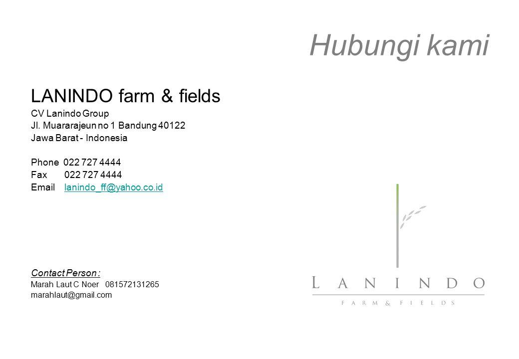 Hubungi kami LANINDO farm & fields CV Lanindo Group Jl. Muararajeun no 1 Bandung 40122 Jawa Barat - Indonesia Phone 022 727 4444 Fax022 727 4444 Email