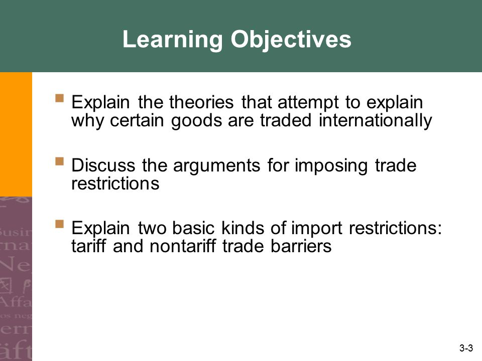 3-34 International Investment Theories Monopolistic Advantage Theory Theory that FDI is made by firms in oligopolistic industries possessing technical and other advantages over indigenous firms Product and Factor Market Imperfections Superior knowledge leads to differentiated products, and they lead to firm control on price and advantage over indigenous firm (Hymer and Caves) Financial Factors Imperfections in the foreign exchange markets (Aliber) International Product Life Cycle