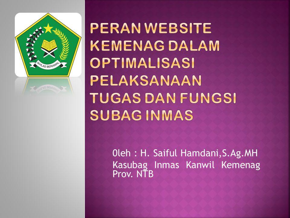 0leh : H. Saiful Hamdani,S.Ag.MH Kasubag Inmas Kanwil Kemenag Prov. NTB