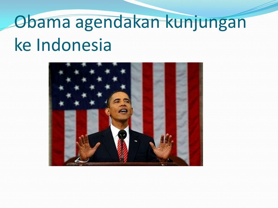 Obama agendakan kunjungan ke Indonesia