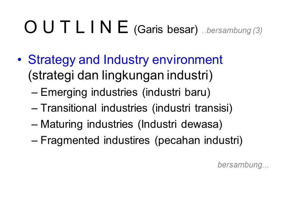 Strategy and Industry environment.. Bersambung (14) Bersambung… emerging Gambar 1