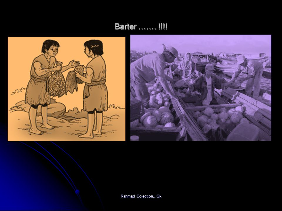 Rahmad Colection...Ok Sejarah lahirnya uang …..b.