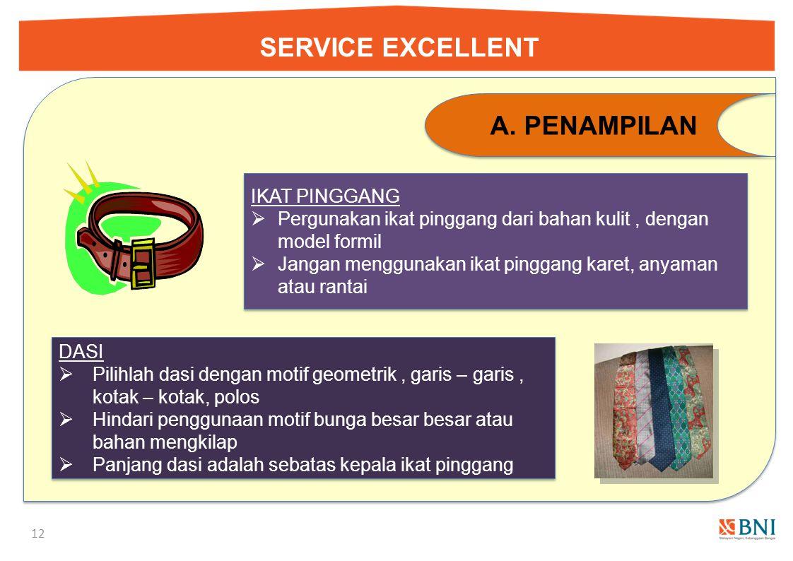 SERVICE EXCELLENT 11 A.PENAMPILAN Busana Wanita Busana Pria  Jas / Blazer atau Semi Jas / Blazer  Warna – warna netral / pastel lembut  Jas / Blaze