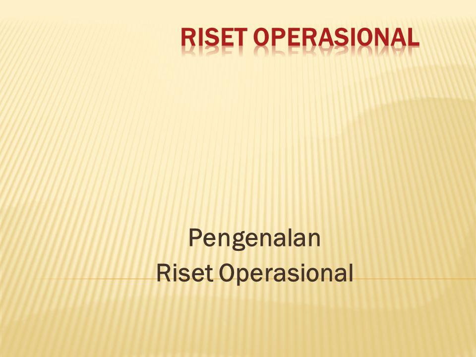 Pengenalan Riset Operasional