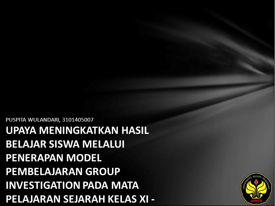 PUSPITA WULANDARI, 3101405007 UPAYA MENINGKATKAN HASIL BELAJAR SISWA MELALUI PENERAPAN MODEL PEMBELAJARAN GROUP INVESTIGATION PADA MATA PELAJARAN SEJA