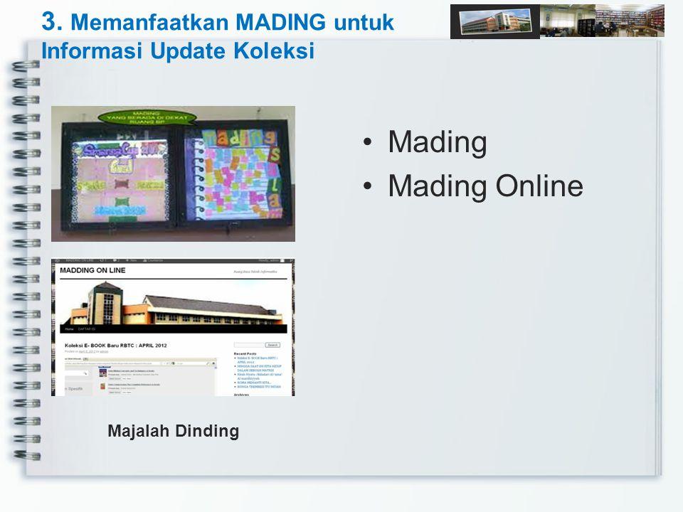 3. Memanfaatkan MADING untuk Informasi Update Koleksi Mading Mading Online Majalah Dinding