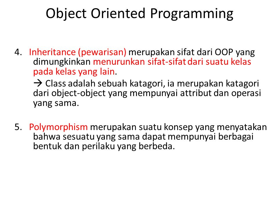 6.Keuntungan OOP: oProblem Oriented Approach.oInformation Hiding (Data Abstraction).