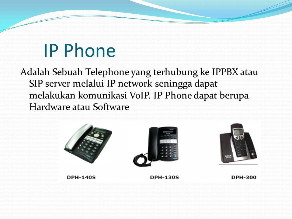 IP Phone Adalah Sebuah Telephone yang terhubung ke IPPBX atau SIP server melalui IP network seningga dapat melakukan komunikasi VoIP. IP Phone dapat b