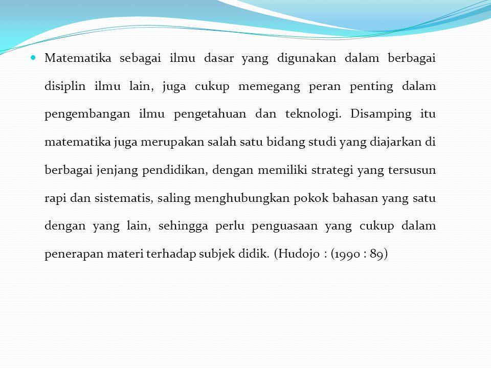 Menurut Nasution (2000 : 94), pembelajaran akan menarik dan berhasil, apabila dihubungkan dengan pengalaman-pengalaman dimana Anak dapat melihat, meraba, mengucap, berbuat, mencoba, berpikir, dan Sebagainya.