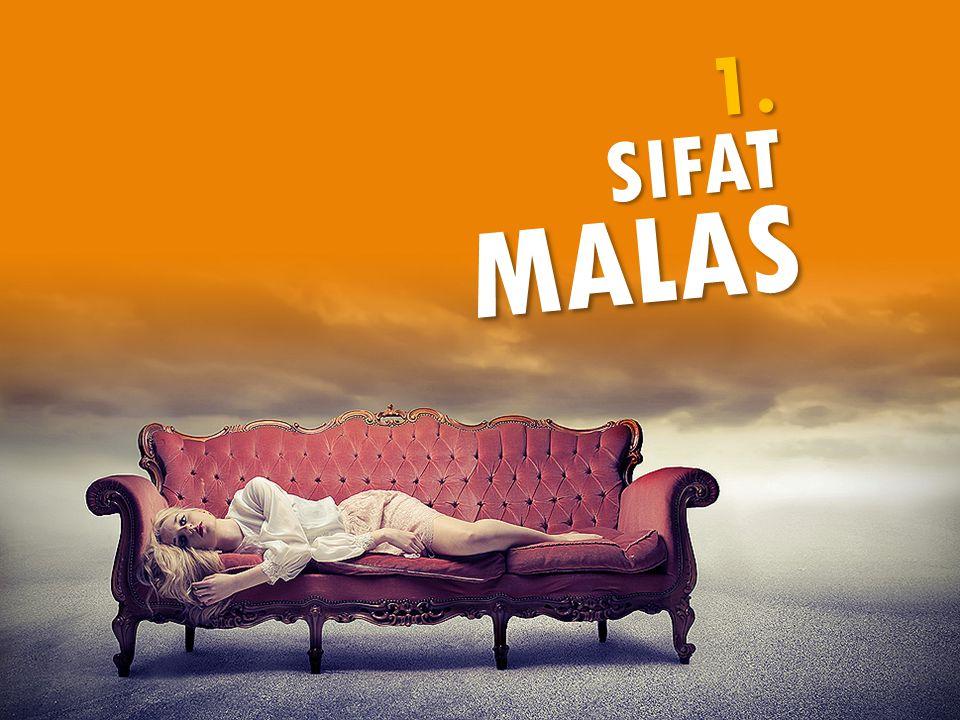 SIFAT MALAS 1.
