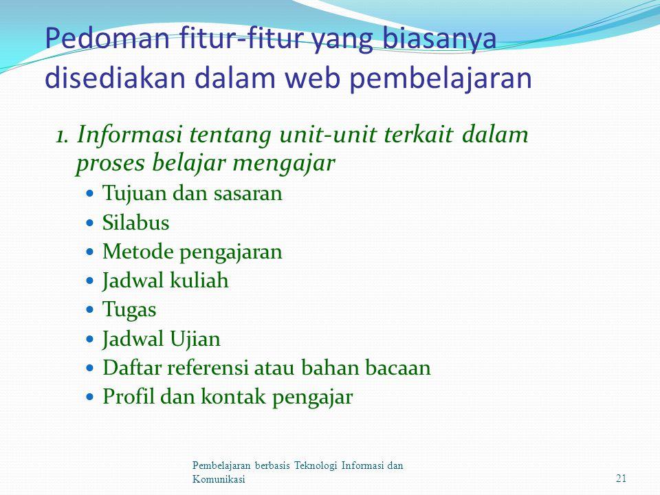 Pedoman fitur-fitur yang biasanya disediakan dalam web pembelajaran 1.